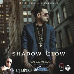 Tu eres la que ta - Shadow Blow   En El Área: The Mixtape