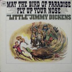 May the Bird of Paradise Fly Up Your Nose - May The Bird Of Paradise Fly Up Your Nose