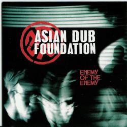 Fortress Europe - Asian Dub Foundation | Enemy of the Enemy