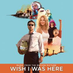 Disco 'Wish I Was Here (Music From the Motion Picture)' (2014) al que pertenece la canción 'Heavenly Father'