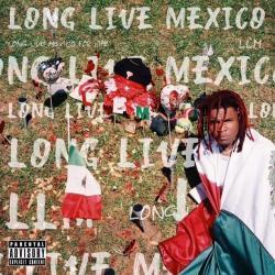 Disco 'Long Live Mexico' (2019) al que pertenece la canción 'Proud of Me'
