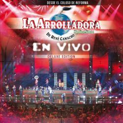 Te prometo - La Arrolladora Banda El Limón | En Vivo Desde El Coloso De Reforma (Deluxe)