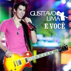 Disco 'Gusttavo Lima e Você (Ao Vivo)' (2011) al que pertenece la canción 'Viva intensamente'