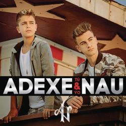 Grita - Adexe y Nau | Tú y Yo