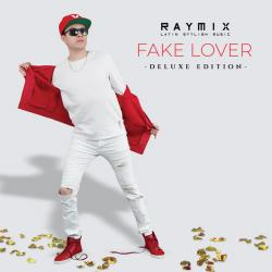 Fake Lover (Deluxe) - Soy Mexicano
