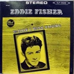 Lady Of Spain - Eddie Fisher | When I Was Young