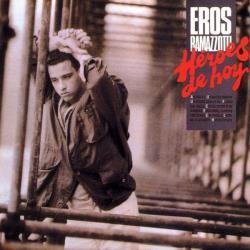 Heroes de hoy - Eros Ramazzotti   Héroes de hoy