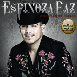 Por Qué - Espinoza Paz | Canciones que duelen