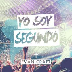 Aleluya - Evan Craft   Yo Soy Segundo