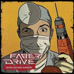 Second Chance - Faber Drive | Seven Second Surgery