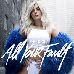 Disco 'All Your Fault: Pt. 1 - EP' (2017) al que pertenece la canción 'F.F.F. (Fuck Fake Friends) ft. G-Eazy'