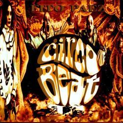 Circo Beat - Lo que el viento nunca se llevo