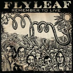 Believe in dreams - Flyleaf   Remember to Live