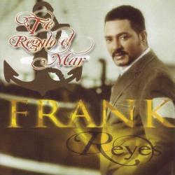 Amor desperdiciado - Frank Reyes | Te regalo el mar