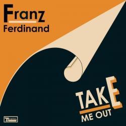 Disco 'Take Me Out (Single)' (2004) al que pertenece la canción 'Words So Leisured'