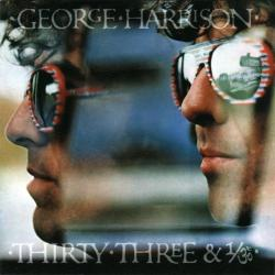 See yourself - George Harrison   Thirty-Three & 1/3