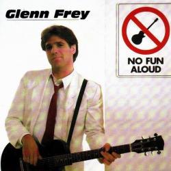 The One You Love - Glenn Frey | No Fun Aloud