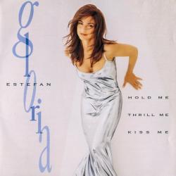 Turn The Beat Around - Gloria Estefan   Hold Me, Thrill Me, Kiss Me