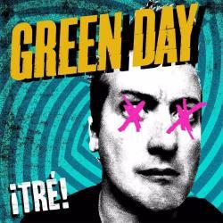 99 Revolutions - Green Day | ¡Tré!