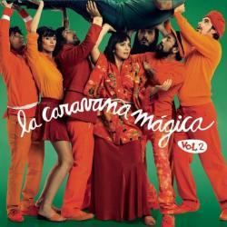 Disco 'En la Caravana Mágica Vol.2' (2012) al que pertenece la canción 'Soy mi soberano'