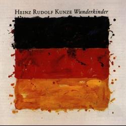Mit Leib Und Seele - Heinz Rudolf Kunze | Wunderkinder