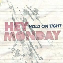 Obvious - Hey Monday | Hold On Tight