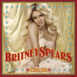 Out From Under - Britney Spears | Circus