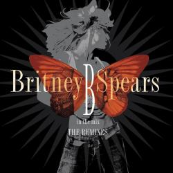 Breath On Me - Britney Spears | B in the Mix: The Remixes