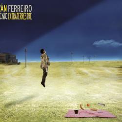 Cabaret - Iván Ferreiro | Picnic extraterrestre
