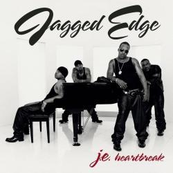 He Can't Love You - Jagged Edge | J.E. Heartbreak