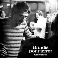 Adios Juventud - Jaime Roos | Brindis por Pierrot