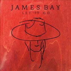 Hear Your Heart - James Bay   Let It Go