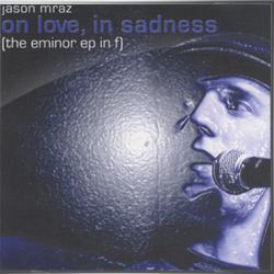 Love is real - Jason Mraz | The E Minor EP In F
