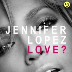 One Love - Jennifer Lopez | Love? (The Epic Sessions)