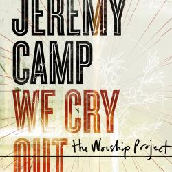 Disco 'We Cry Out: The Worship Project' (2010) al que pertenece la canción 'King Jesus'