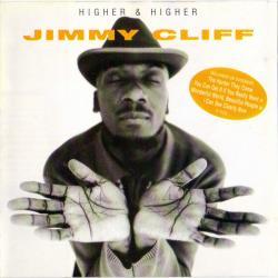 Rebel In Me - Jimmy Cliff | Higher & Higher