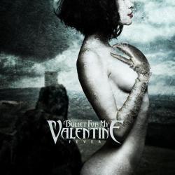 Bittersweet Memories - Bullet For My Valentine | Fever