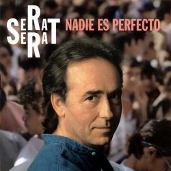 Benito - Joan Manuel Serrat | Nadie es perfecto