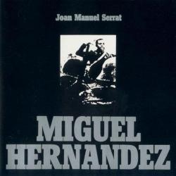 Disco 'Miguel Hernández' (1972) al que pertenece la canción 'Para la Libertad'