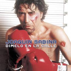 Cuando me hablan del destino - Joaquín Sabina | Dímelo en la calle