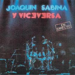 Joaquín Sabina y Viceversa - Hay mujeres