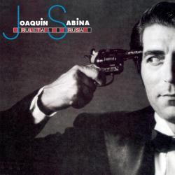 Ocupen su localidad - Joaquín Sabina | Ruleta rusa