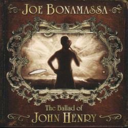 Stop! - Joe Bonamassa | The Ballad of John Henry