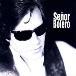 Disco 'Señor Bolero' (1998) al que pertenece la canción 'Señor Bolero'