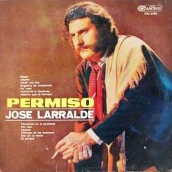 El Porque - Jose Larralde | Permiso