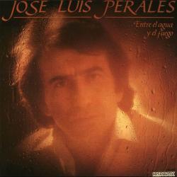 Como siempre - José Luis Perales   Entre el agua y el fuego