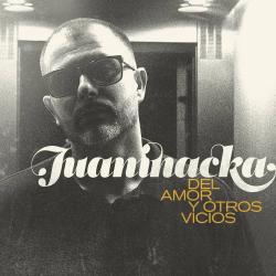 Carmín - Juaninacka | Del amor y otros vicios