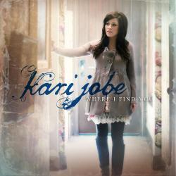 Steady my Heart - Kari Jobe | Where I Find You
