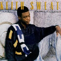 Right And Wrong Way - Keith Sweat   Make It Last Forever