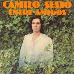 Y tú querías - Camilo Sesto | Entre amigos